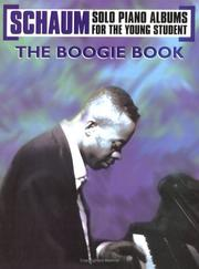 Cover of: The Boogie Book (Schaum Solo Piano Album for the Young Student) |