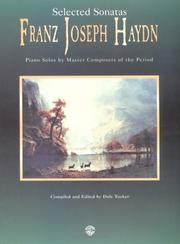 Cover of: Selected Sonatas Franz Joseph Haydn, Piano Solos by Master Composers of the Period