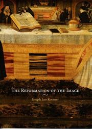 The reformation of the image by Joseph Leo Koerner