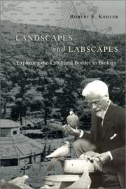 Cover of: Landscapes and Labscapes | Robert E. Kohler