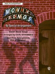 Cover of: Movie Songs by Special Arrangement | Carl Strommen