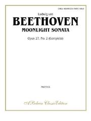 Cover of: Moonlight Sonata  Opus 27, No. 2(Complete Edition)