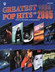 Cover of: Greatest Pop Hits of 2004-2005 (Easy Piano) |
