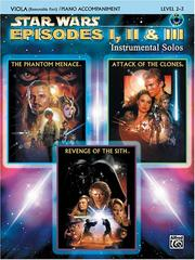 Cover of: Star Wars Episodes I, II & III Instrumental Solos Book & CD (Viola & Piano Acc.) Edition) | John Williams