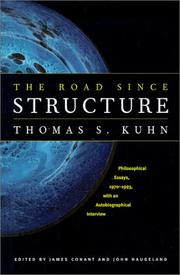Cover of: The Road since Structure: Philosophical Essays, 1970-1993, with an Autobiographical Interview