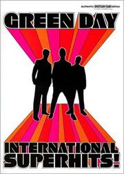 Cover of: Green Day International Superhits!: Authentic Guitar-Tab Edition