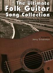 Cover of: The Ultimate Folk Guitar Song Collection