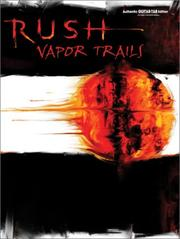 Cover of: Rush Vapor Trails (Authentic Guitar Tab)