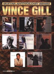 Cover of: Vince Gill Guitar Anthology (Guitar Anthology Series)