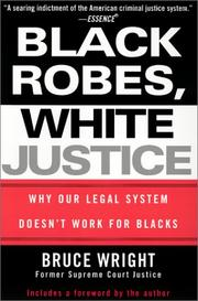 Cover of: Black Robes, White Justice | Bruce Wright