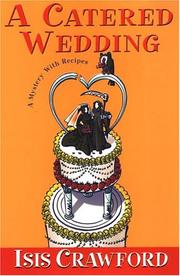 Cover of: A catered wedding: a mystery with recipes