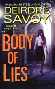 Cover of: Body of Lies | Deirdre Savoy