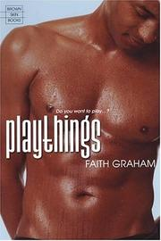 Cover of: Playthings | Faith Graham