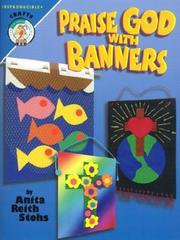 Cover of: Praise God With Banners (CPH Teaching Resource)