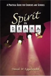 Cover of: Spirit in drama | David W. Eggebrecht