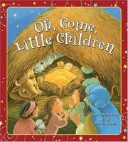 Cover of: Oh, Come, Little Children