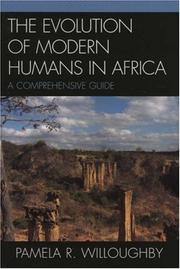 Cover of: The Evolution of Modern Humans in Africa | Pamela R. Willoughby