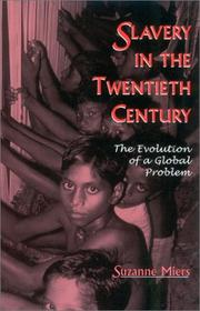 Cover of: Slavery in the Twentieth Century | Suzanne Miers