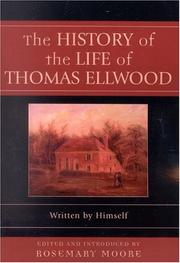 Cover of: history of the life of Thomas Ellwood | Thomas Ellwood