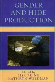 Cover of: Gender and Hide Production (Gender and Archaeology) | Frink Lisa