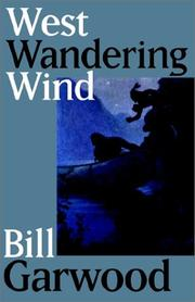Cover of: West Wandering Wind | W. R. Garwood