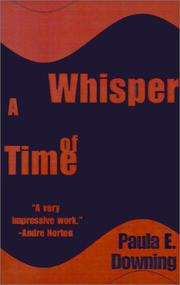 Cover of: Whisper of Time | Paula Downing-King