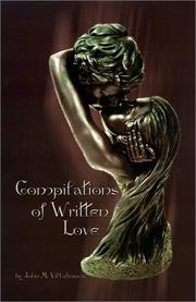 Cover of: Compilations of Written Love | John M. Villafranca