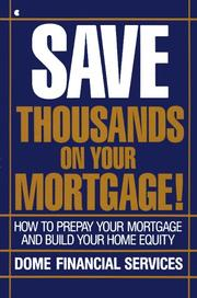 Cover of: Save thousands on your mortgage