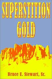 Cover of: Superstition Gold | Bruce E. Stewart