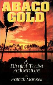 Cover of: Abaco Gold | Patrick Mansell