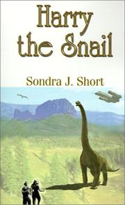 Cover of: Harry the Snail | Sondra  J. Short