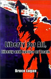 Cover of: Liberty for All | Bruce Logan