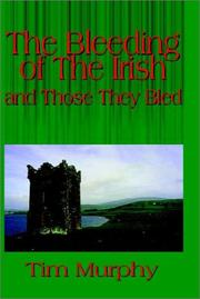 Cover of: The Bleeding of The Irish and Those They Bled