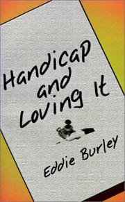 Cover of: Handicap and Loving It | Eddie Burley