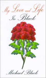 Cover of: My Love and Life | Michael Black