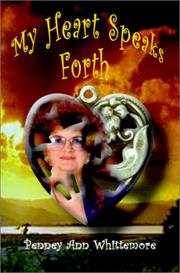 Cover of: My Heart Speaks Forth | Penney Ann Whittemore