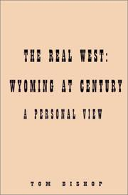 Cover of: Real West: Wyoming at Century: