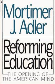 Cover of: Reforming Education: The Opening of the American Mind