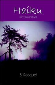 Cover of: Haiku for You and Me | S. Racquel