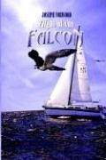 Cover of: Flight of the Falcon | Joseph Norwood