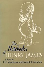 The notebooks of Henry James by Henry James, Jr.