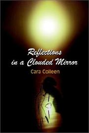 Cover of: Reflections in a Clouded Mirror | Cara Colleen