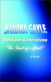 Cover of: Between Generations | Sandra Gayle
