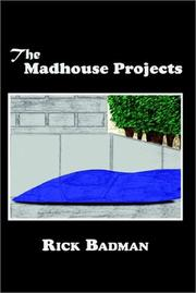 Cover of: The Madhouse Projects