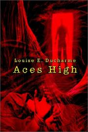 Cover of: Aces High | Louise E. DuCharme