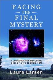 Cover of: Facing the Final Mystery | Laura Larsen