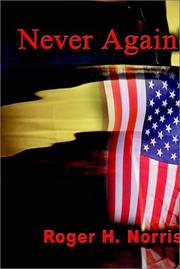 Cover of: Never Again! | Roger H. Norris