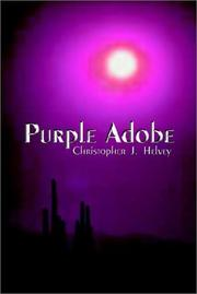 Cover of: Purple Adobe | Christopher J. Helvey