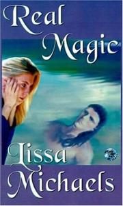 Cover of: Real Magic | Lissa Michaels