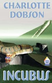 Cover of: Incubus | Charlotte, Dobson